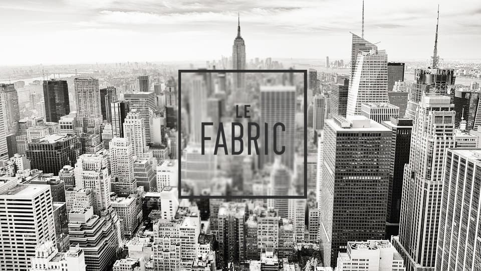 EXPERIENCE EVOLUTION DESIGN – LE FABRIC